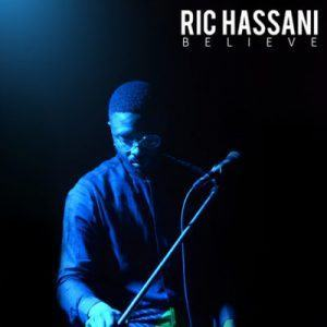Ric Hassani – Believe [AuDio]