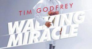 Tim Godfrey – Walking Miracle [AuDio]