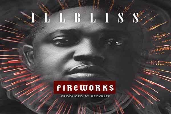 iLLbliss – Fireworks [ViDeo]