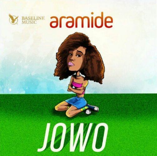 Aramide – Jowo [ViDeo]