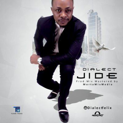 Dialect - Jide [AuDio]