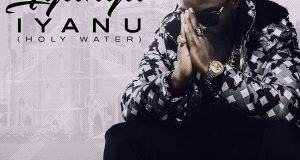 Iyanya - Iyanu (Holy Water) [AuDio]