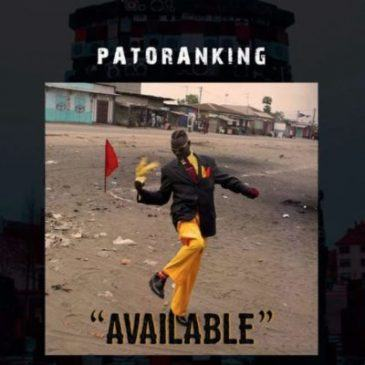 Patoranking - Available [AuDio]