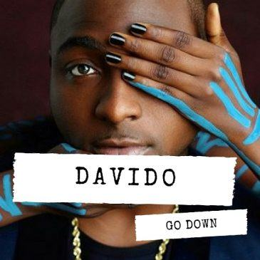 Davido Go Down AuDio