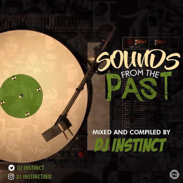 Dj Instinct - Sounds From The Past [MixTape]