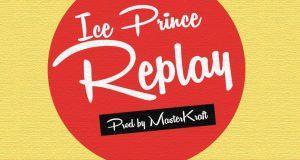 Ice Prince - Replay [AuDio]