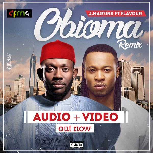 J.Martins - Obioma (Remix) ft Flavour