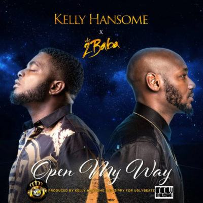 Kelly Hansome – Open My Way ft 2Baba [AuDio]