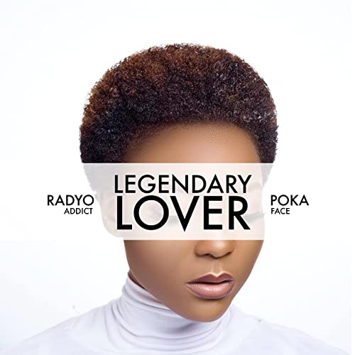 Radyo Addict & Poka Face - Legendary Lover