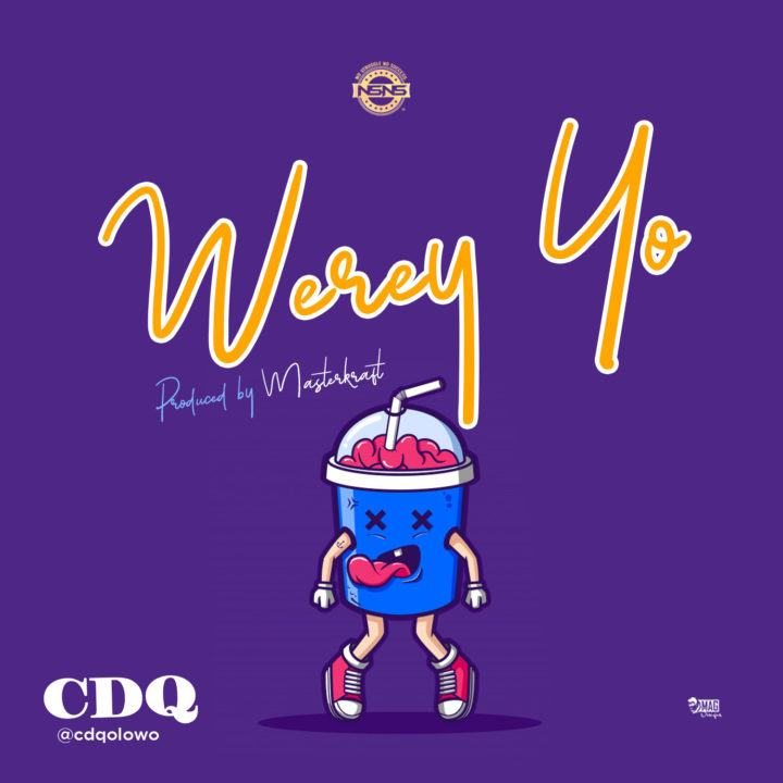 CDQ - Werey Yo [ViDeo]