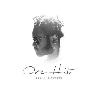 Cobhams Asuquo - One Hit [AuDio]
