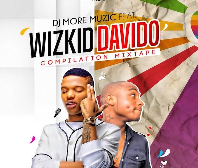 Dj MoreMuzic - Wizkid & Davido (The Compilation Mixtape)