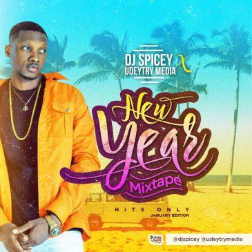 Dj Spicey - New Year Mixtape 2018