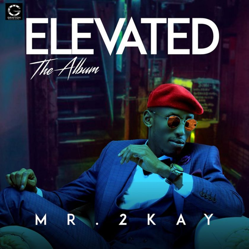 Mr 2Kay - Elevated Album
