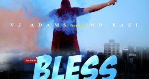 VJ Adams - Bless My Way ft Mr Eazi