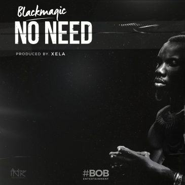 Blackmagic – No Need [AuDio]