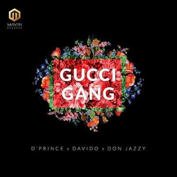 D'Prince – Gucci Gang ft Davido & Don Jazzy [AuDio]