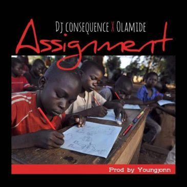 DJ Consequence & Olamide – Assignment [ViDeo]