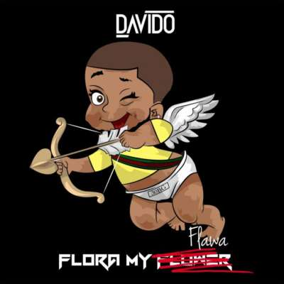 Davido – Flora My Flawa [AuDio]