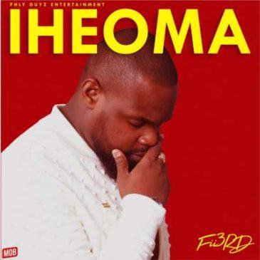 Fii3rd – Iheoma [AuDio]