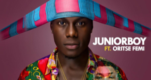 Junior Boy – Fear God ft Oritse Femi [ViDeo]