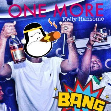 Kelly Hansome – One More [AuDio]