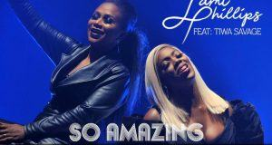 Lami Phillips – So Amazing ft Tiwa Savage [AuDio]
