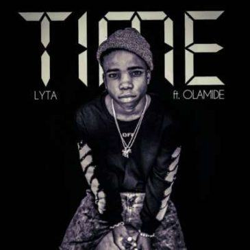 Lyta – Time ft Olamide [AuDio + ViDeo]