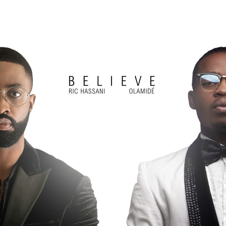 Ric Hassani - Believe ft Olamide