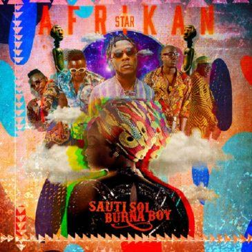 Sauti Sol – Afrikan Star ft Burna Boy [ViDeo]