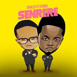 Skales – Senrere ft D'Banj [AuDio]