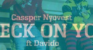 Cassper Nyovest – Check On You ft Davido [ViDeo]