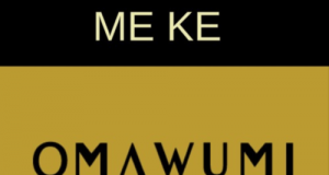 Omawumi – Me Ke ft Kiss Daniel [AuDio]