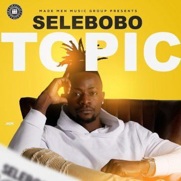 Selebobo – Topic [AuDio]