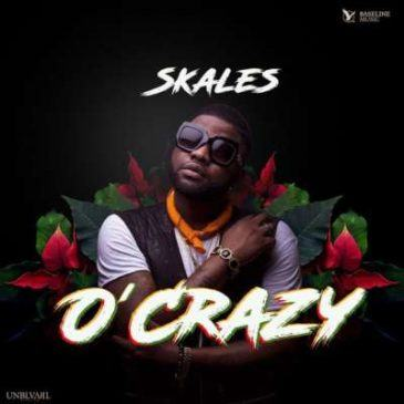 Skales – O'Crazy [AuDio]