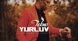 Tekno – Yur Luv [ViDeo]
