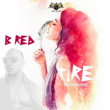 B-Red – Tire [AuDio]