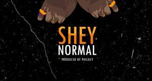 CDQ – Shey Normal [AuDio]