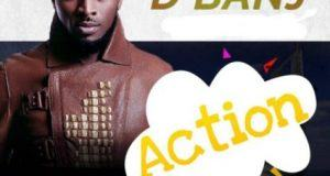 D'banj – Action [AuDio]