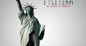 Etcetera – No Virgin In America [AuDio]