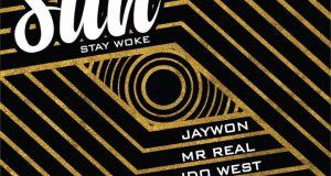 Jaywon – Masun (Stay Woke) ft Idowest, Mr. Real, Ichaba, Toyin of Life & Gabzy [AuDio]