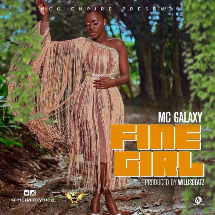 MC Galaxy – Fine Girl [AuDio]