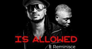 Rudeboy – Is Allowed ft Reminisce [AuDio]