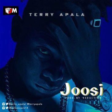 Terry Apala – Joosi [AuDio]