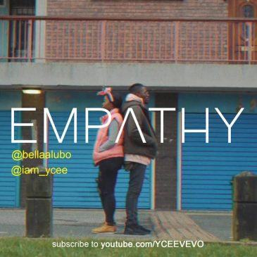 YCEE & Bella – EMPATHY [ViDeo]