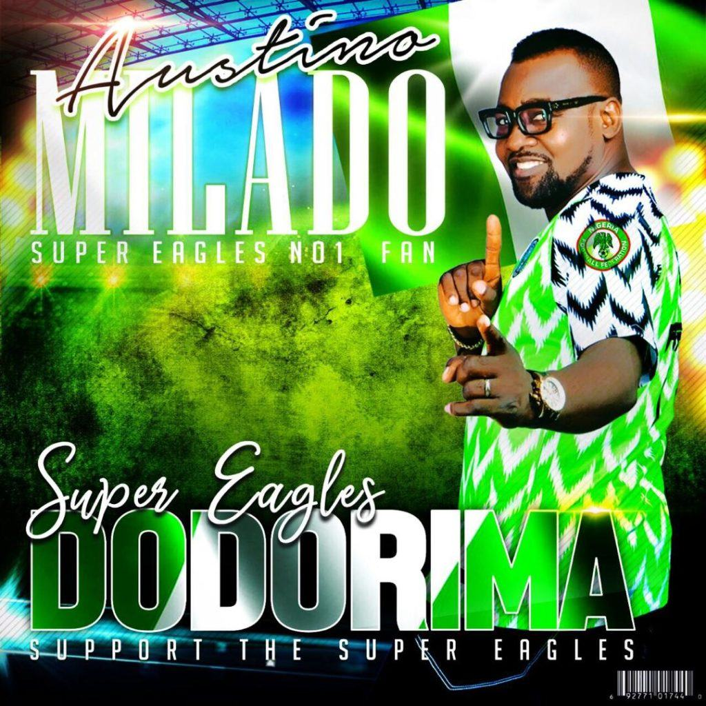 Austino Milado – Super Eagles Dodorima [AuDio]
