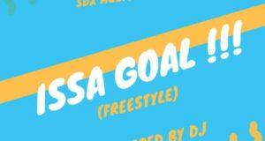 DJ Xclusive – Issa Goal [AuDio]