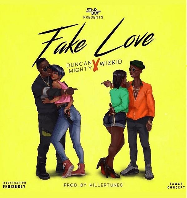 Duncan Mighty & Wizkid – Fake Love [ViDeo]