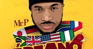 Mr. P – Ebeano (Internationally) [AuDio]