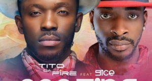 Tito Da Fire – Pop Tins ft 9ice [AuDio]